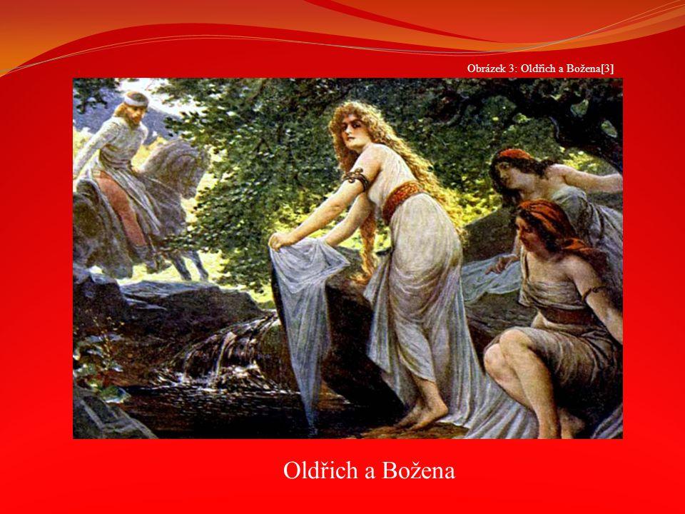 Obrázek 3: Oldřich a Božena[3]